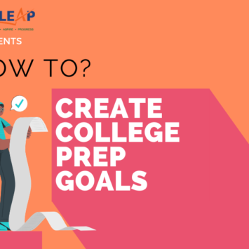 HOW TO: CREATE YOUR COLLEGE PREP GOALS