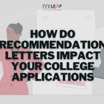 How Do Recommendation Letters Impact Your College Applications