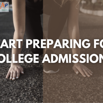 HOW AND WHEN TO START PREPARING FOR COLLEGE ADMISSIONS