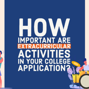 HOW IMPORTANT ARE EXTRACURRICULAR ACTIVITIES IN YOUR COLLEGE APPLICATIONS?