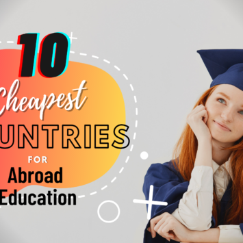 10 CHEAPEST COUNTRIES FOR ABROAD EDUCATION