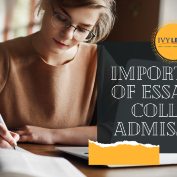 IMPORTANCE OF ESSAYS IN COLLEGE ADMISSIONS