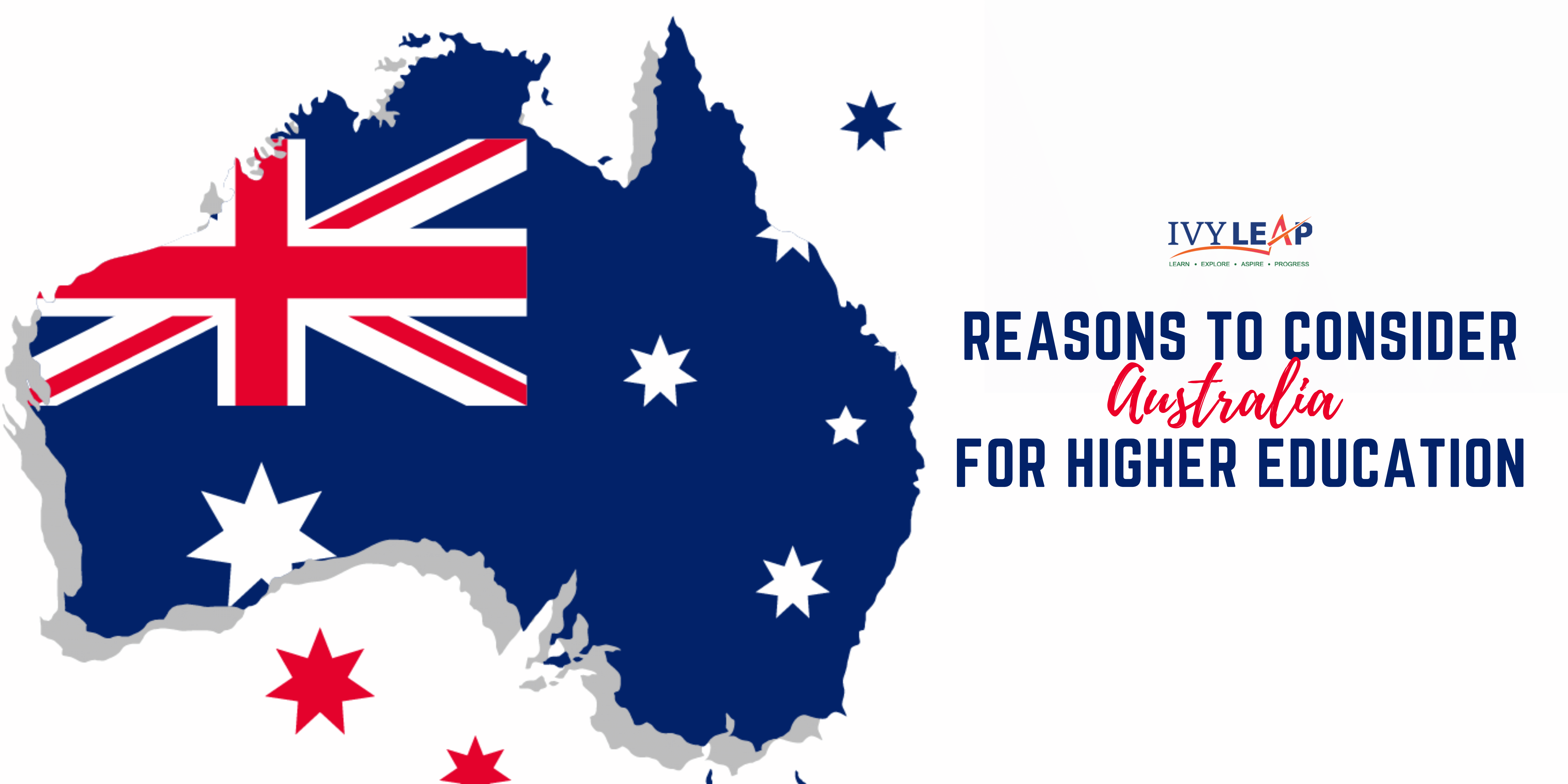 REASONS TO CONSIDER AUSTRALIA FOR HIGHER EDUCATION